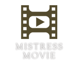 MISTRESS MOVIE